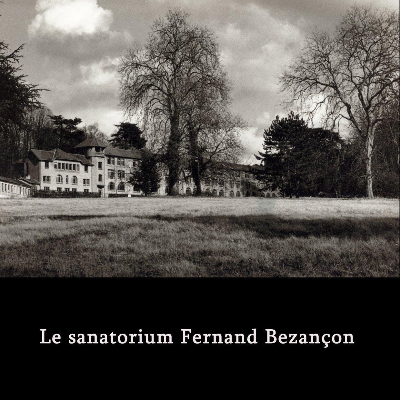 Le sanatorium Fernand Besançon